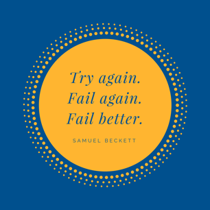 Try again.Fail again.Fail better.-1.png